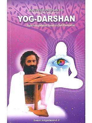 Maharshi Patanjali's : Yog-Darshan (Yogic Interpretation Based on Self-Realisation) (Sanskrit Text with Transliteration and English Translation)