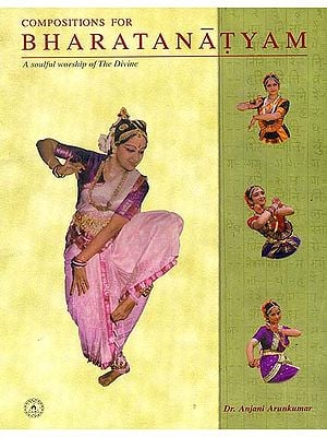 Compositions for Bharatanatyam: A Soulful Worship of the Divine
