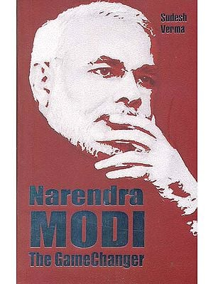 Narendra Modi The Gamechanger