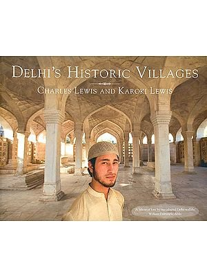 Delhi's Historic Villages