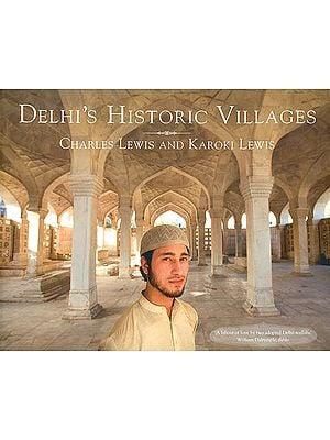 Delhi's Historic Villages