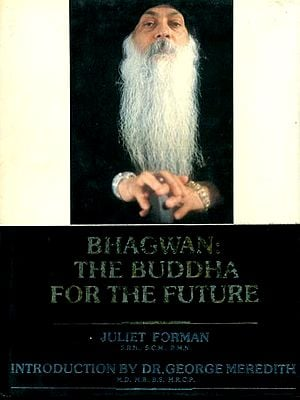 Bhagwan: The Buddha For The Future