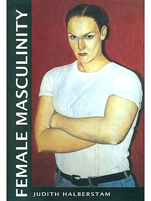 Female Masculinity