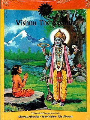 Vishnu The Saviour (Dhruva & Ashtavakra, Tales of Vishnu, Tales of Narada) (Comic Book)