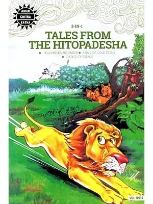 Tales From The Hitopadesha (How Friedns Are Parted, A Bag of Gold Coins, Choice of Friends) (Comic Book)