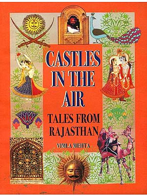 Castles In The Air (Tales From Rajasthan)