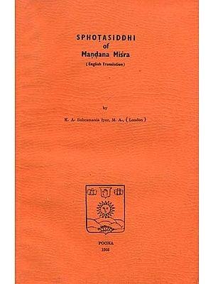Sphotasiddhi of Mandana Misra - A Rare Book