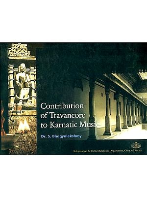Contribution of Travancore to Karnatic Music
