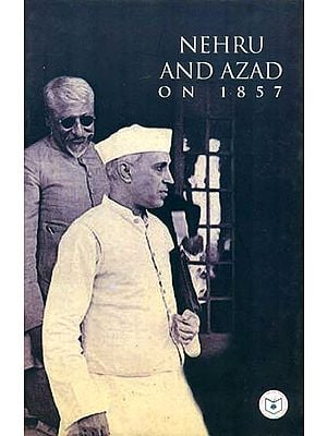 Nehru And Azad On 1857