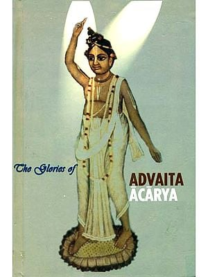 The Glories of Advaita Acarya