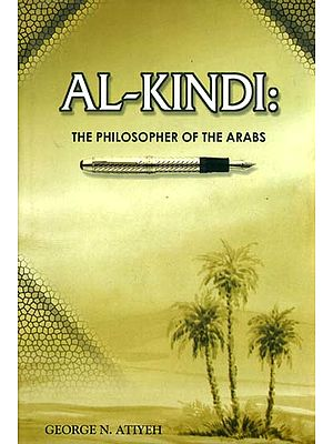 Al-Kindi (The Philosopher of The Arabs)