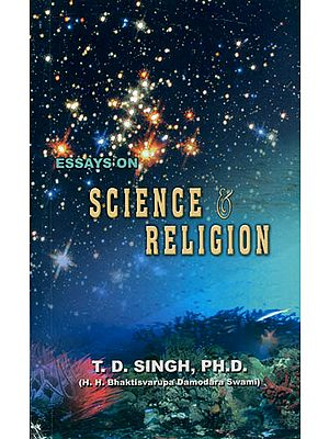 Essays on: Science and Religion