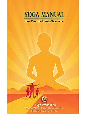Yoga Manual (For Parents and Yoga Teachers)