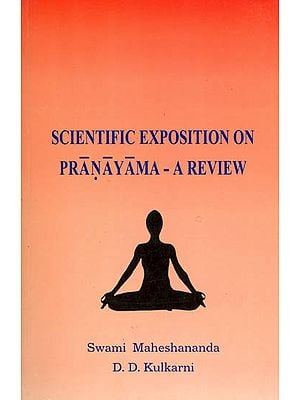 Scientific Exposition on Pranayama - A Review