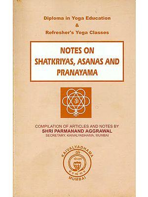 Shatkriyas, Asanas and Pranayama