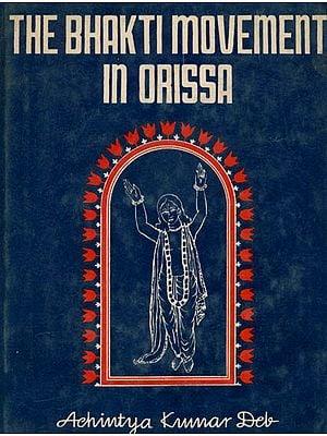 The Bhakti Movement in Orissa