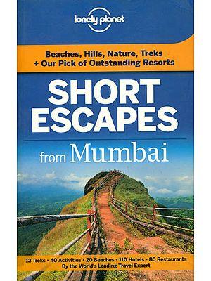 Short Escapes from Mumbai