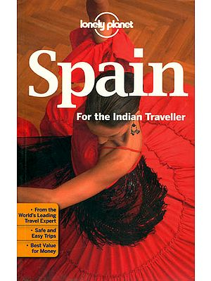 Spain For The Indian Traveller