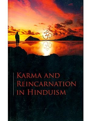 Karma and Reincarnation in Hinduism