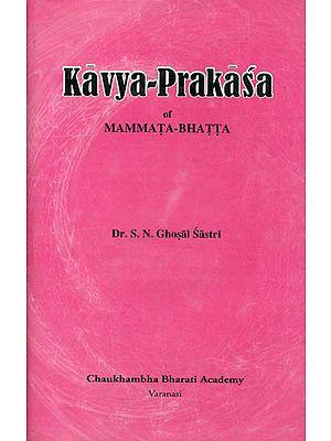 Kavya-Prakasa of Mammata-Bhatta