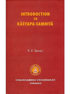 Introduction to Kasyapa-Samhita