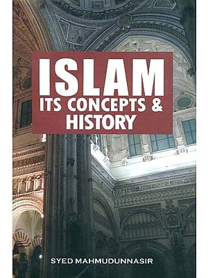 Islam its Concepts and History