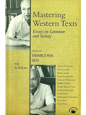 Mastering Western Texts (Essays on Literature and Society)