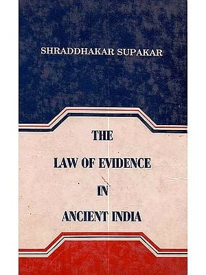 The Law of Evidence in Ancient India