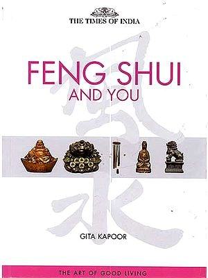 Feng Shui and You