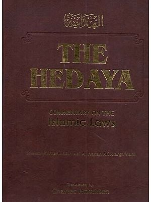 The Hedaya (Commentary on The Islamic Laws)