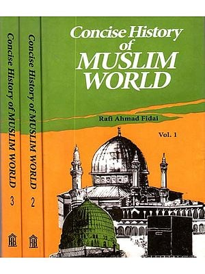 Concise History of Muslim World (Set of 3 Volumes)