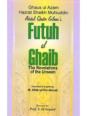 Futuh Al-Ghaib (The Revelations of the Unseen)