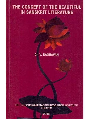 The Concept of The Beautiful in Sanskrit Literature