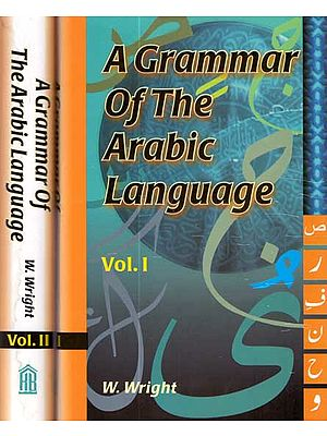 A Grammar of The Arabic Language (Set of 2 Volumes)