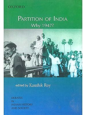 Partition of India Why 1947?