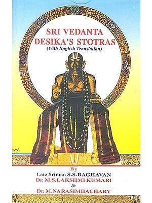 Sri Vedanta Desika's Stotras