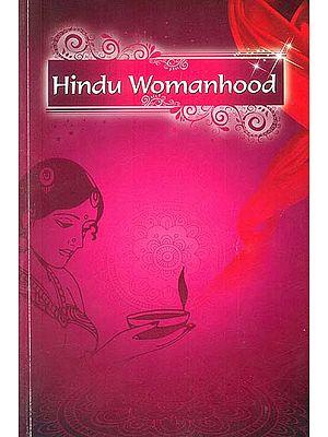 Hindu Womanhood