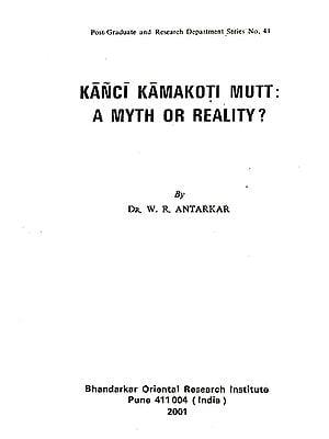 Kanci Kamakoti Mutt: A Myth or Reality?