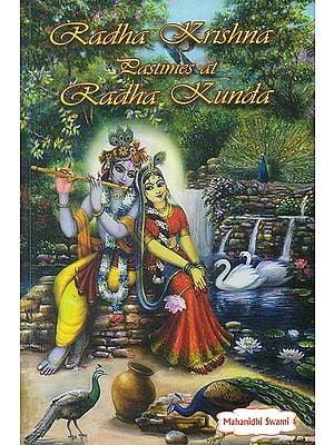Radha Krishna Pastimes at Radha Kunda