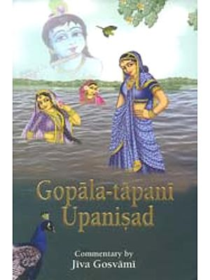 Gopala-Tapani Upanisad: Commentary by Jiva Gosvami (Transliteration with English Translation)