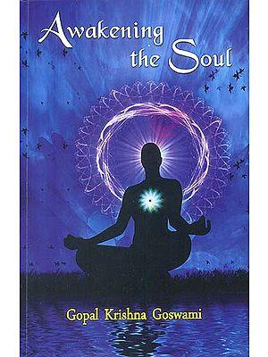 Awakening the Soul (Transliteration with English Translation)