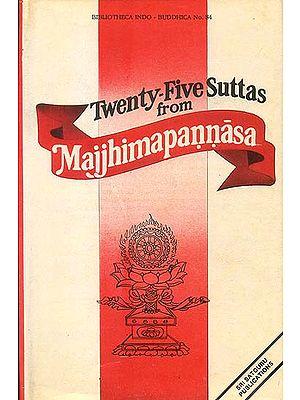 Twenty-Five Suttas From Majjhimapannasa (A Rare Book)