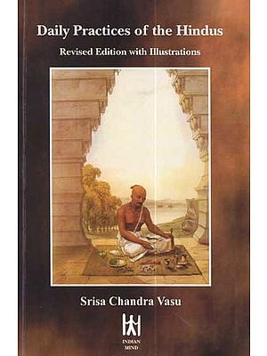 Daily Practices of The Hindus (Sanskrit Text with Transliteration and English Translation)