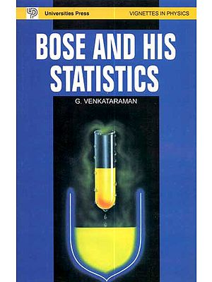 Bose and His Statistics