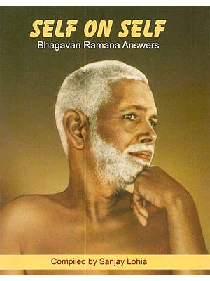 Self on Self (Bhagavan Ramana Answers)