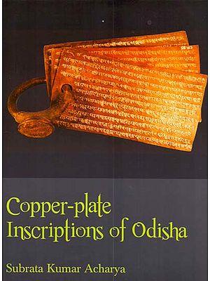 Copper-Plate Inscriptions of Odisha (Orissa)