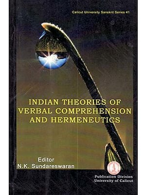 Indian Theories of verbal Comprehension and Hermeneutics