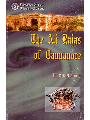 The Ali Rajas of Cannanore (An Old and Rare Book)