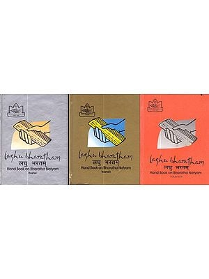 Laghu Bharatham: Hand Book on Bharatha Natyam (Set of 3 Volumes)