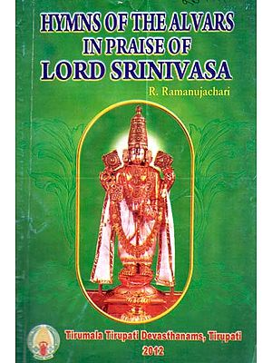 Hymns of the Alvars in Praise of Lord Srinivasa